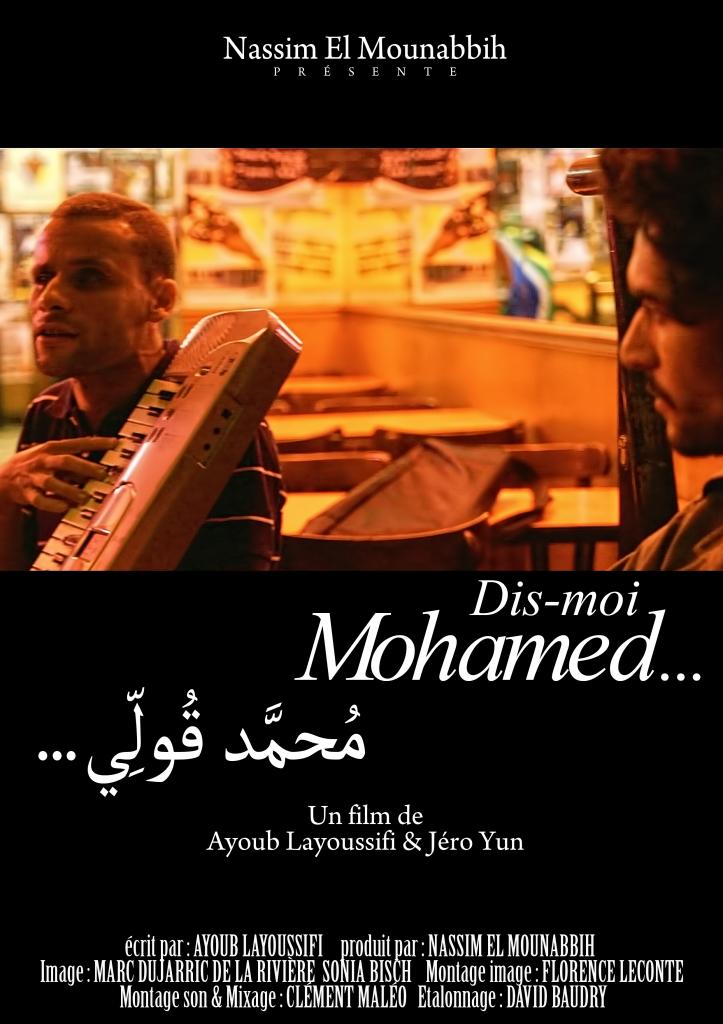 Affiche Dis Moi Mohamed de Ayoub Layoussifi
