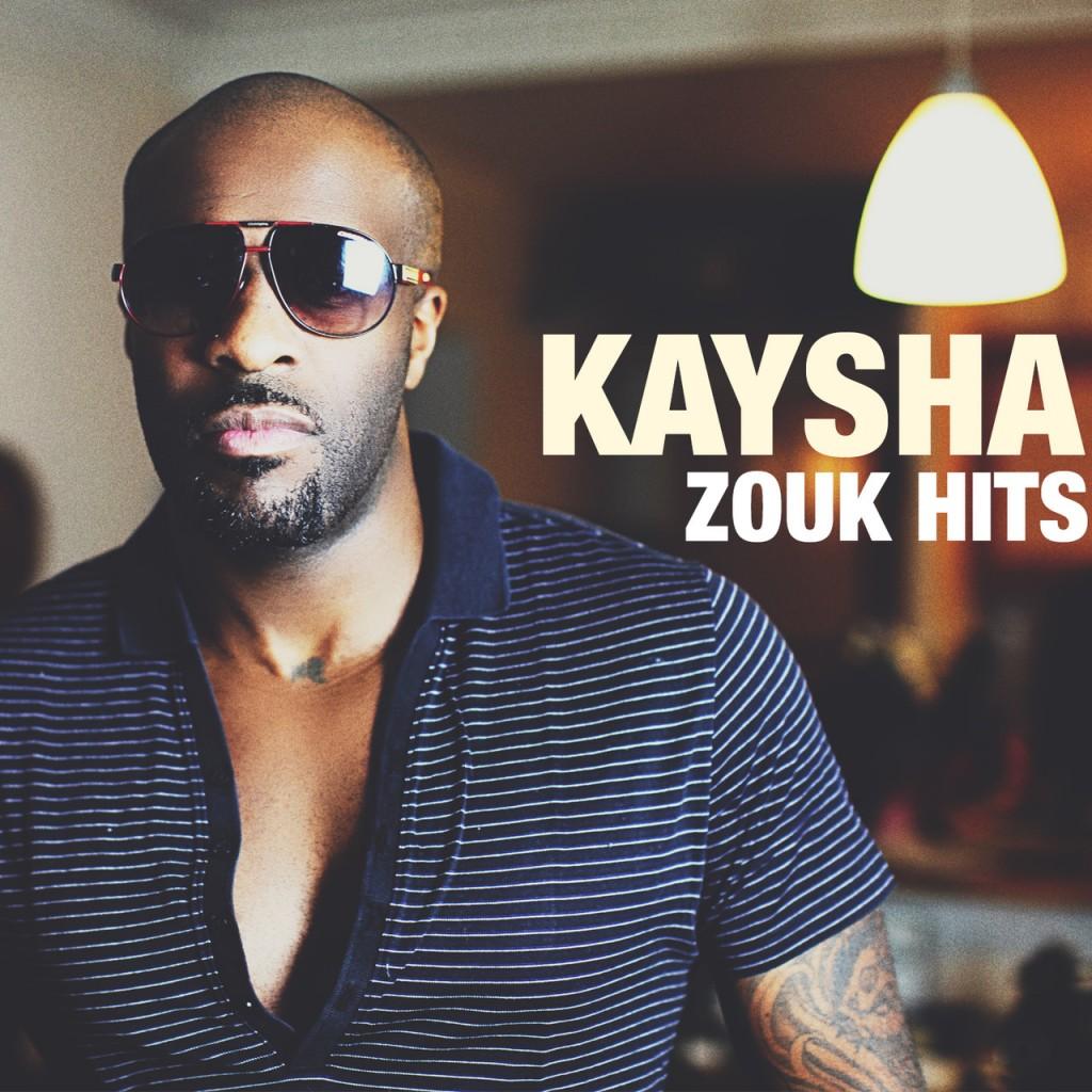 KAYSHA - ZOUK HITS