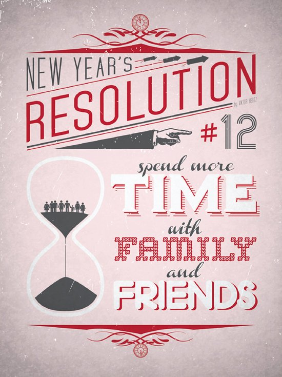 Resolution 2013 : Spend more time with family and friends