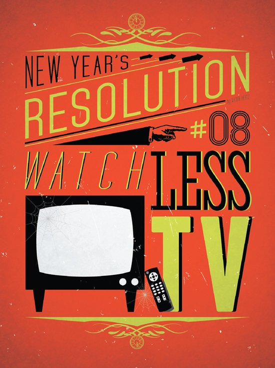Resolution 2013 : Watch Less TV