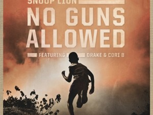 Snoop Lion ft. Drake and Cori B. - &quot;No Guns Allowed&quot; (Official Video)