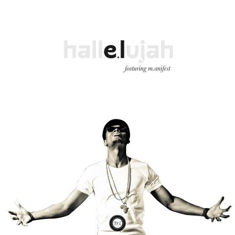 E.L Hallelujah ft-Manifest