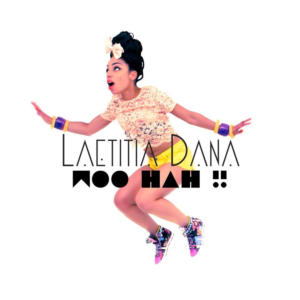 woo hah Laetitia Dana
