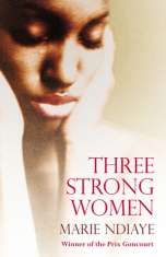 three-strong-women-marie-ndiaye