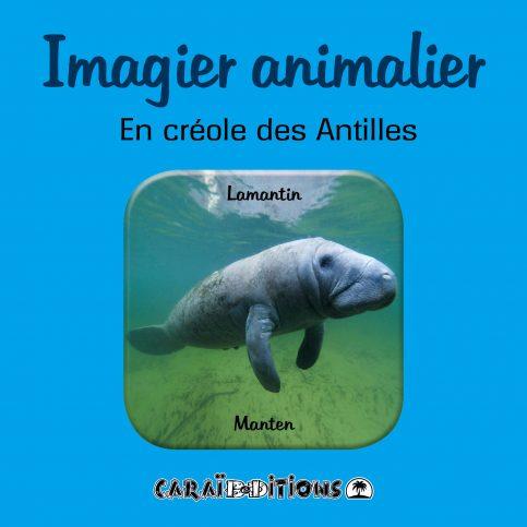 Imagier animalier. En créole des Antilles