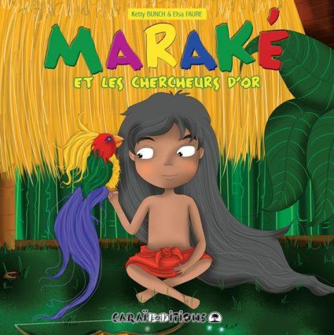 Maraké et les chercheurs d'or