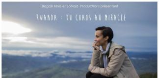 RWANDA, DU CHAOS AU MIRACLE au festival Vues d'Afrique