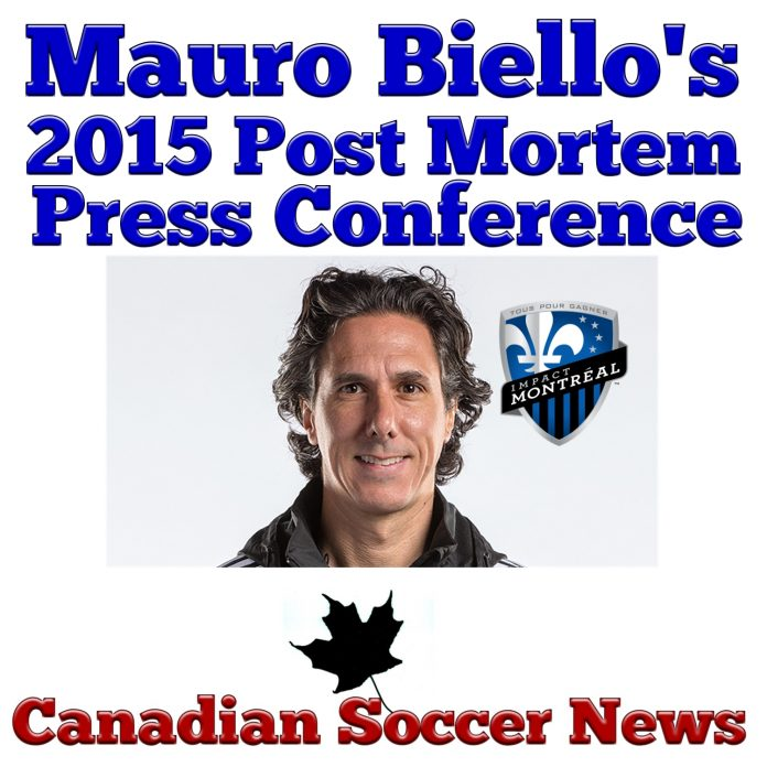 Press conference of Montreal Impact's Interim Head Coach Mauro Biello