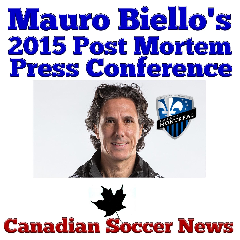 Press conference of Montreal Impact's Interim Head Coach Mauro Biello
