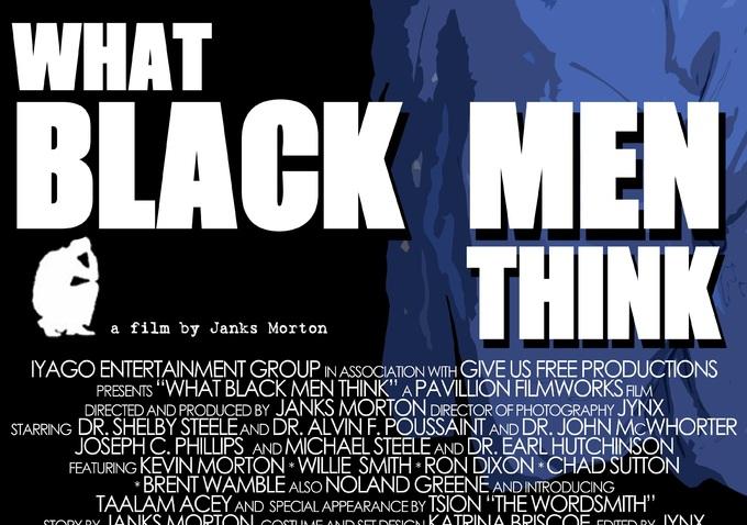 What Black Men Think By Janks Morton