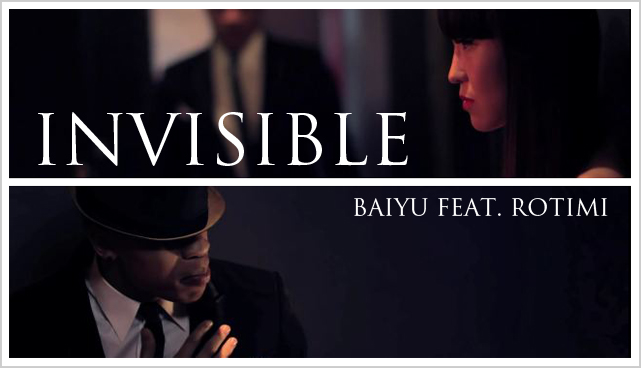 Baiyu feat. Rotimi : Watch Invisible video clip