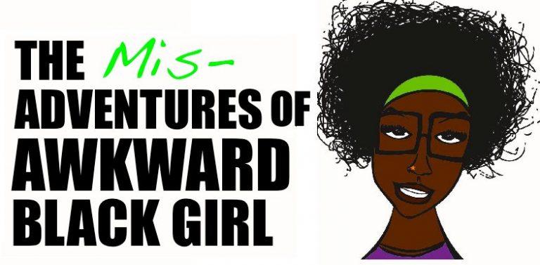 Le retour de la série web The Misadventures of Awkward Black Girl