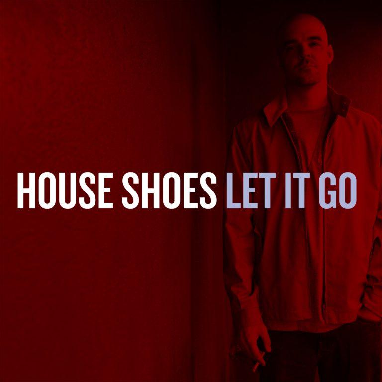 Projecteur sur House Shoes par DILLMATIC