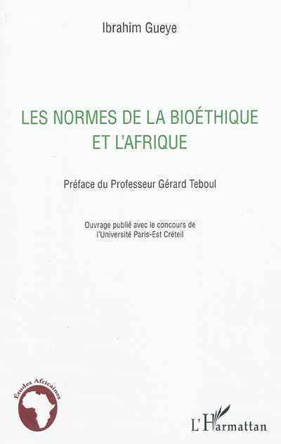 La biotéthique africaine de Ibrahim Gueye Par Jean-Joseph Agoua