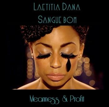 """3 questions à Laetitia Dana sur son dernier clip """"Meanness & Profit"""""""