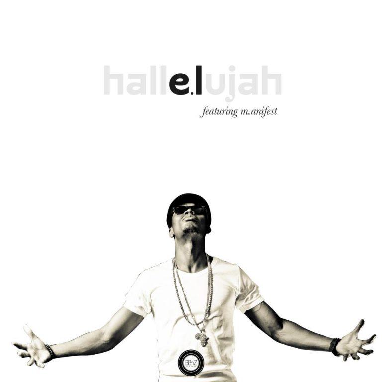 Regardez Hallelujah un clip de E.L ft M.anifest