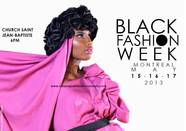 Concours : Black Fashion Week Montreal du 15 au 17 mai