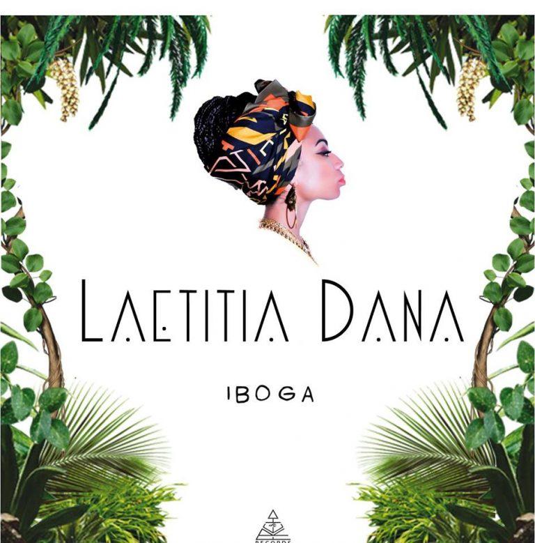 Projecteur sur Laetitia Dana et son EP Iboga