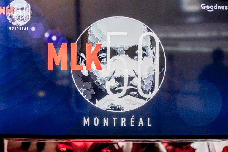 MLK 50 Montréal – I HAVE A DREAM comme si vous étiez !