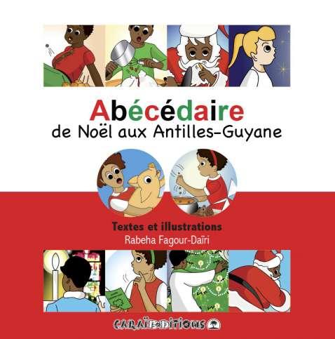 Abecedaire-Noel-Antilles-Guyane