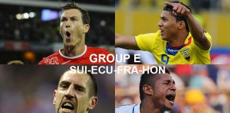 Coupe du Monde 2014 Groupe E : Suisse, Equateur, France, Honduras