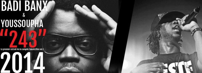 """Youssoupha ft. Badi : Son """"243"""" sur la Compil Talents2Kin"""