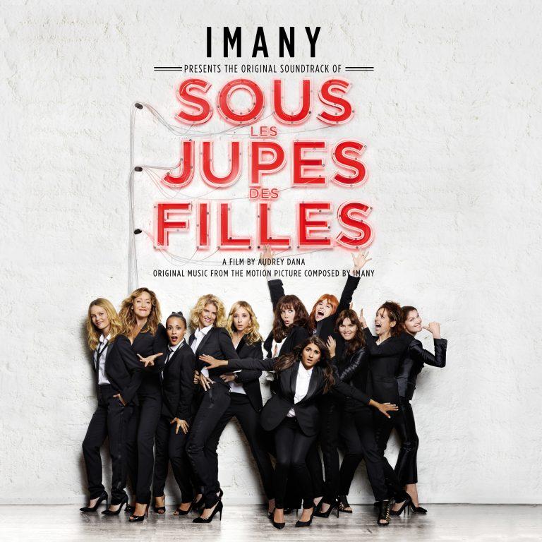 """Imany dévoile La Bande Originale de """"Sous Les Jupes Des Filles"""""""