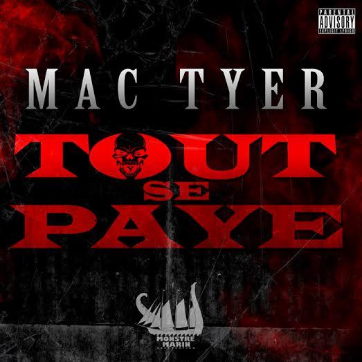 Mac Tyer dévoile son nouveau clip « Tout se paye »