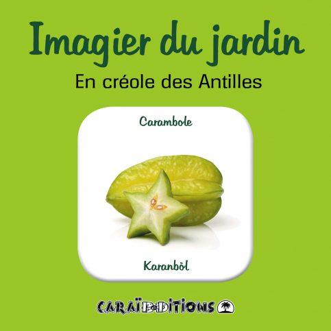 Imagier du jardin. En créole des Antilles.