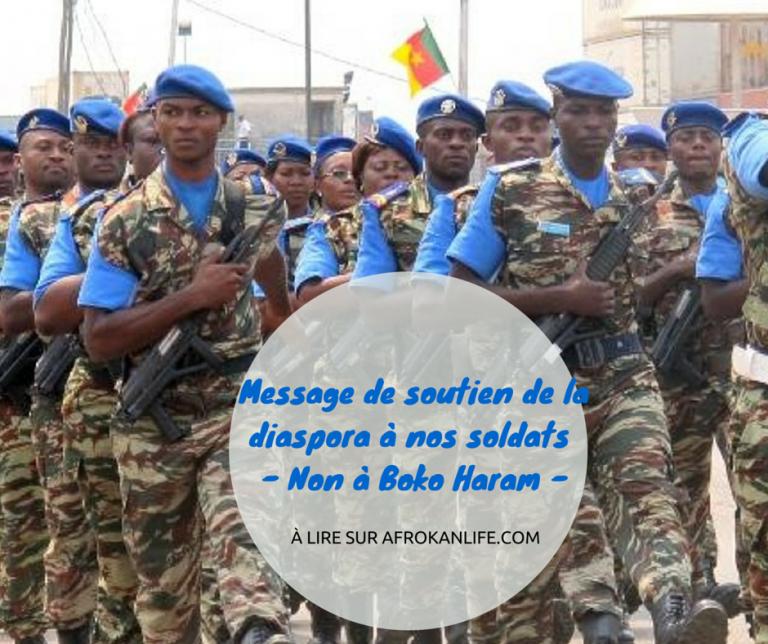 Non à Boko Haram – Message de soutien de la diaspora à nos soldats !