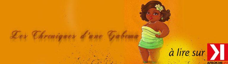 Chronique d'une Gaboma #1 Par Celine M.