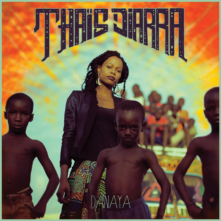 Sortie de l'album DANAYA par Thaïs Diarra