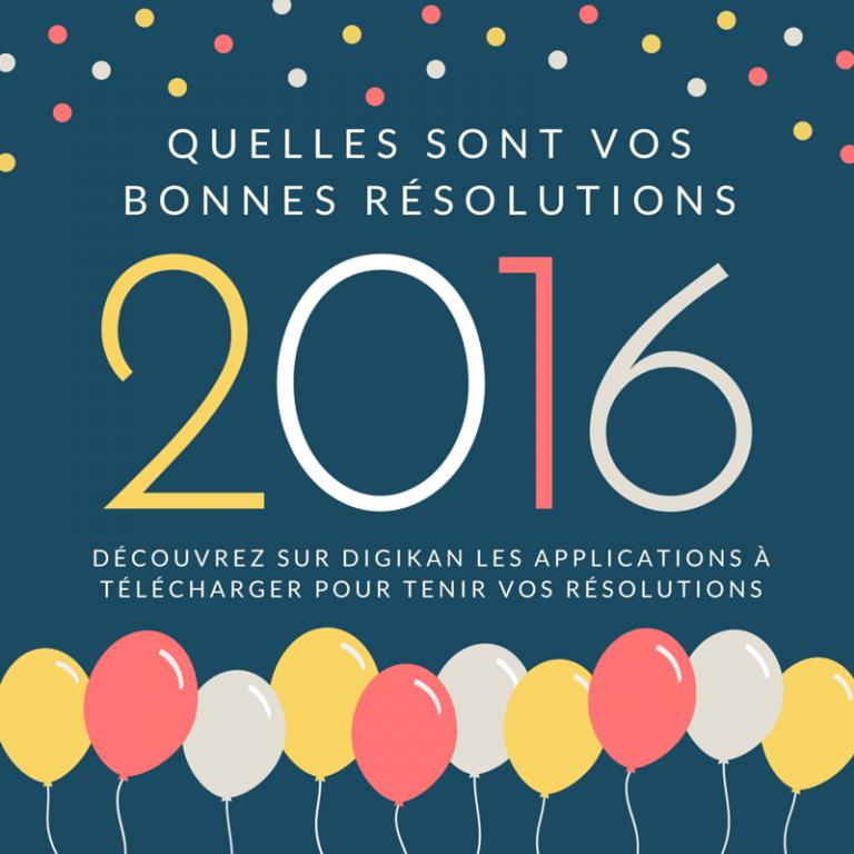 Comment tenir ses bonnes résolutions 2016 grâce à son téléphone ?