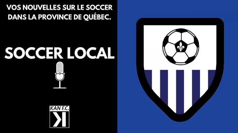 #SoccerLocal : Québec meilleur que Montréal au soccer ?