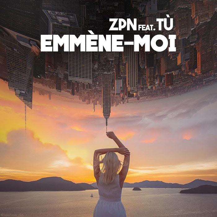 Regardez EMMENE-MOI un clip de ZPN avec le duo TÙ