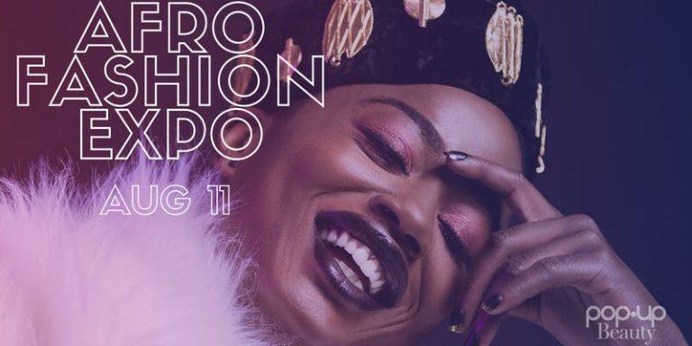 DU POP UP BEAUTY À L'AFRO FASHION EXPO : MARQUEZ LA DATE !